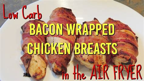 bacon fryer air chicken wrapped keto