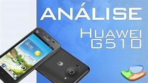 Huawei Ascend G510  An U00e1lise De Produto  - Tecmundo