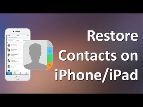 iphone contacts disappeared iphone contacts disappeared how to restore contacts on