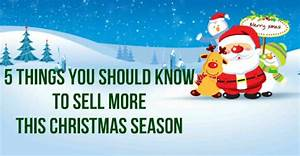 5 Things You Should Know To Sell More This Christmas
