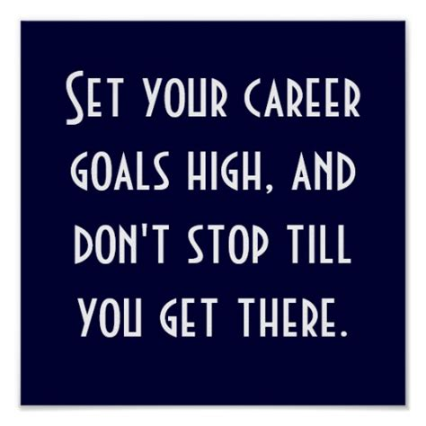 What Are Your Term Career Goals by Set Your Career Goals High Poster Zazzle
