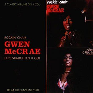 gwen mccrae rockin chair original version gwen mccrae let s straighten it out lyrics genius lyrics