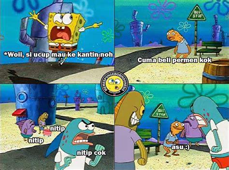 Meme Spongebob Lucu - meme lucu spongebob squartpants dijamin bikin ngakak