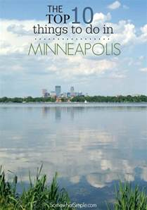 top 10 things to do in minneapolis st paul somewhat simple