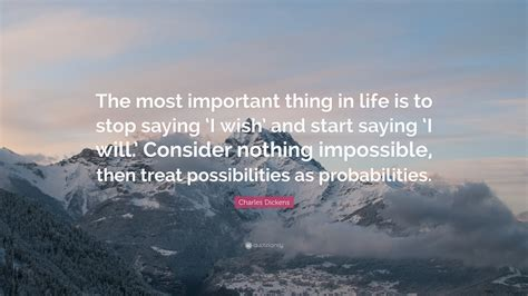 charles dickens quote   important   life