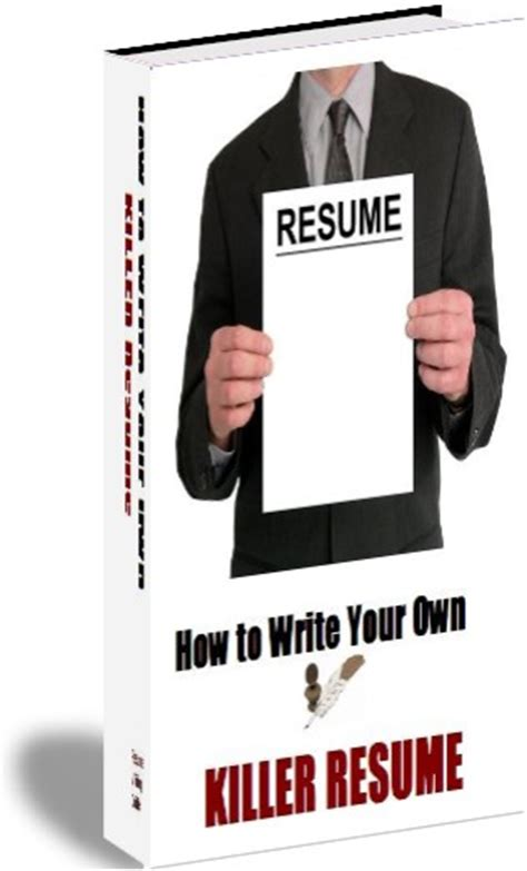 How To Write A Killer Resume by Resume Writing Ebook