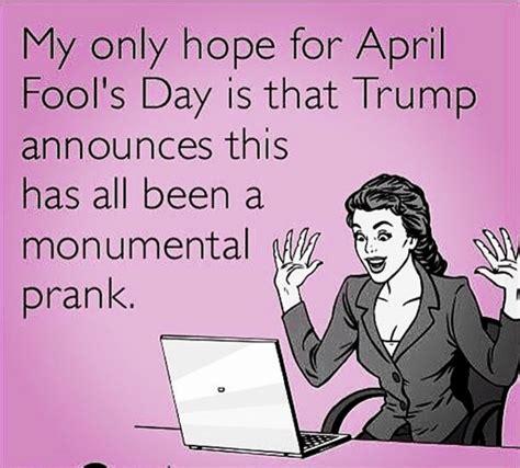 April Fools Day Meme - trump folklore lindaland