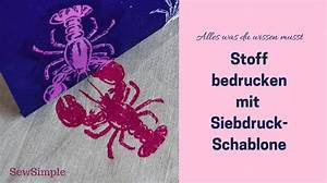 Schablonen Selber Machen Anleitung : die besten 25 siebdruck selber machen ideen auf pinterest ~ Lizthompson.info Haus und Dekorationen