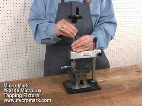 tap  hole  micro mark  tapping fixture