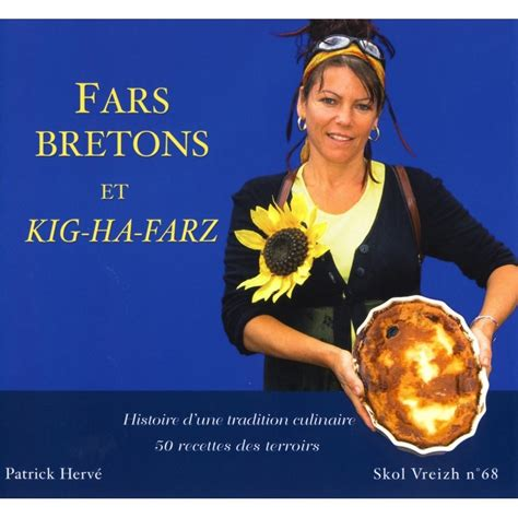 cuisine bretonne kig ha farz far breton kig ha farz histoire d 39 une tradition