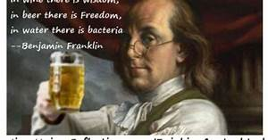 """""""In wine there is wisdom, in beer there is Freedom, in ..."""