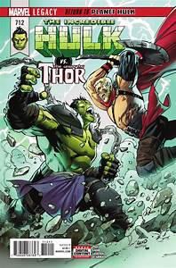 | Incredible Hulk (2017) #712 VF/NM Hulk Thor Battle Cover ...