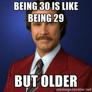 Birthday Meme 30 - 30 birthday meme julias 30th birthday 17 best 30th birthday quotes on 30th birthday