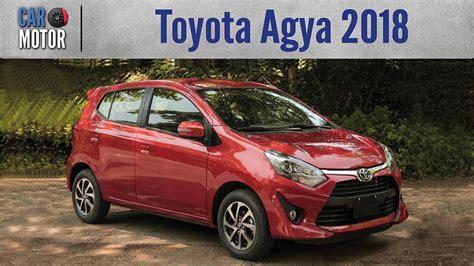 Toyota Agya 2019 by Toyota Agya 2018 Primer Contacto Con El Peque 241 O