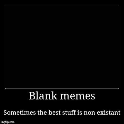 Blank Meme Maker - blank memes imgflip