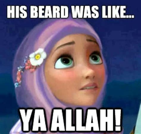 Muslim Marriage Memes - his beard was like ya allah islamic beauty pinterest rapunzel jokes and the o jays
