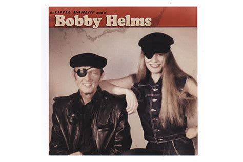bobby helms died the little darlin sound of bobby helms true west magazine