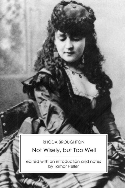 Not Wisely, but Too Well - Victorian Secrets