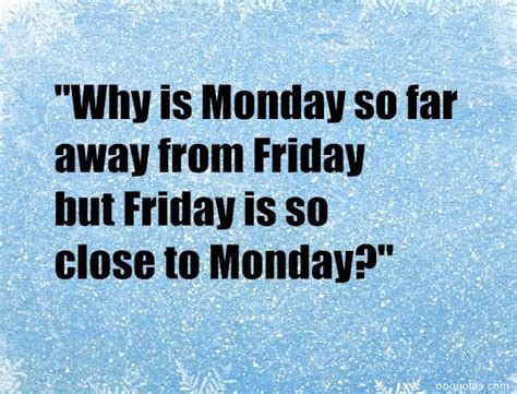 funny  humorous friday quotes  friday sayings