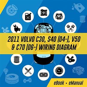 Volvo C30 S40 V50 C70 2009 Electrical Wiring Diagram Manual Instant Download