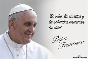 Frase de Papa Francisco sobre odio Mans Unides