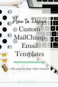 using mailchimp templates - how to design custom mailchimp email templates to be