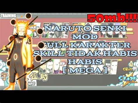 Naruto senki là một game thể loại moba mô phỏng theo phong cách của series truyện tranh naruto thần thánh dành cho dòng máy android. Download Naruto senki mod { 50MB }+ Full karakter hanya di { MEGA } - YouTube