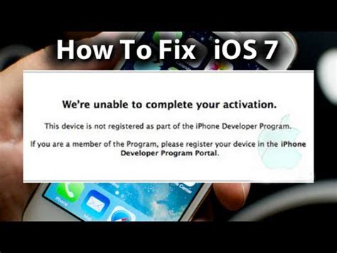 ios 7 error fix we re unable to complete your activation