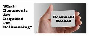 what documents are required for refinancing malaysia With documents needed to refinance home