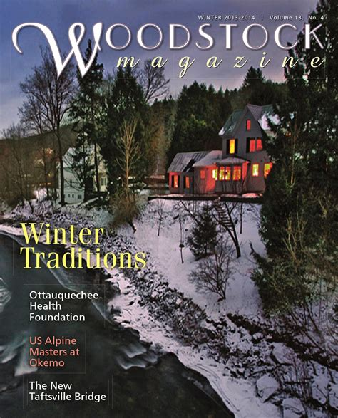 Woodstock Magazine Winter 2013 by Mountain View