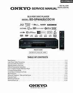 Onkyo Bd Sp808 Blu Ray Player Service Manual  U0026 Repair