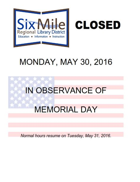memorial day closed sign template closings 171 six mile regional library district