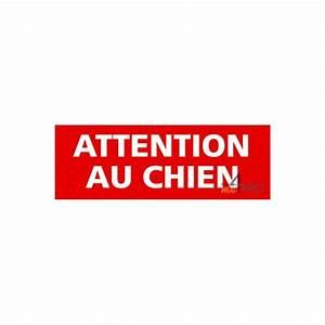 Panneau Attention Au Chien : panneau attention au chien 4mepro ~ Farleysfitness.com Idées de Décoration