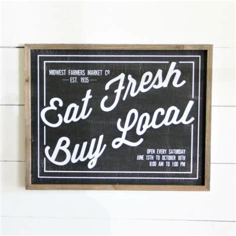 eat fresh buy local box sign antique farmhouse