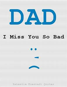 Miss You Papa Quotes | www.imgkid.com - The Image Kid Has It!