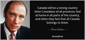 Pierre Trudeau ... Multiculturalism In Canada Quotes