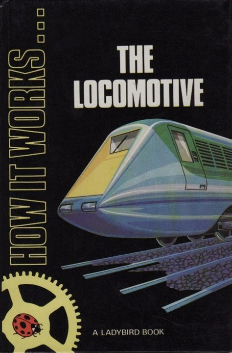 books about cars and how they work 1984 ford bronco navigation system ladybird book the locomotive how it works series 654 gloss hardback 1984