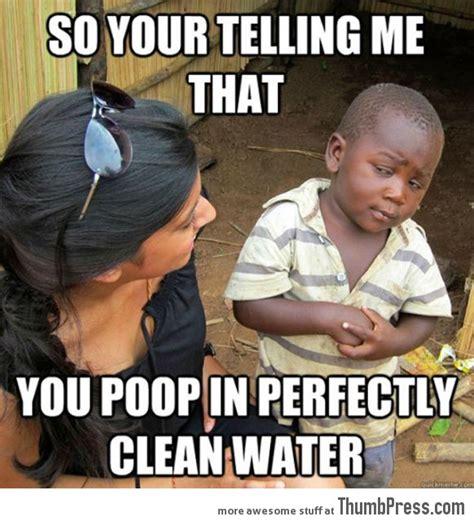 Skeptical Kid Meme - skeptical third world kid meme 10
