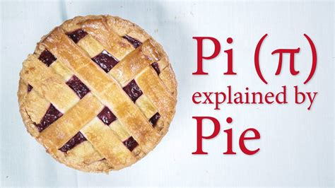 Pi explained with pie - YouTube