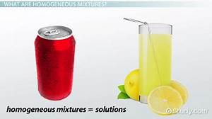 Homogeneous Mixture: Definition & Examples - Video ...