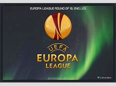 UEFA Europa League, round of 16 2nd leg, Thursday 16th March