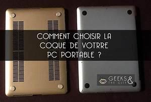 Ordinateur Portable Comment Choisir : comment choisir la coque de son pc portable actualit geek et high tech ~ Melissatoandfro.com Idées de Décoration