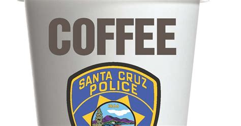 For over 40 years, we at santa cruz coffee roasting co. Santa Cruz Police: Santa Cruz Police Serves Up Coffee with a Cop - Thursday, April 27, 2017, 8 ...