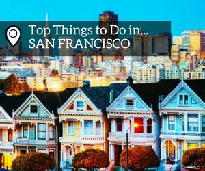 Top 10 Things To Do In San Francisco (#8 Is A Must Do In