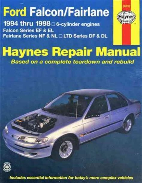 old cars and repair manuals free 1998 ford f150 interior lighting ford falcon fairlane 1994 1998 haynes service repair manual workshop car manuals repair books