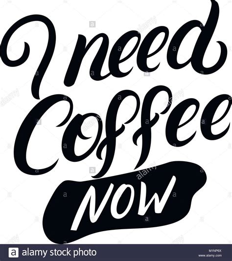 I've been away from this website for a sec, but now i'm back to provide some s o u n d c l o u t. I need coffee now hand written lettering. Modern brush calligraphy Stock Vector Art ...