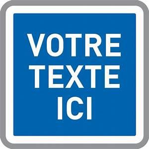 Panneau De Signalisation Personnalisé : panneau d indication personnalis type c direct ~ Dailycaller-alerts.com Idées de Décoration