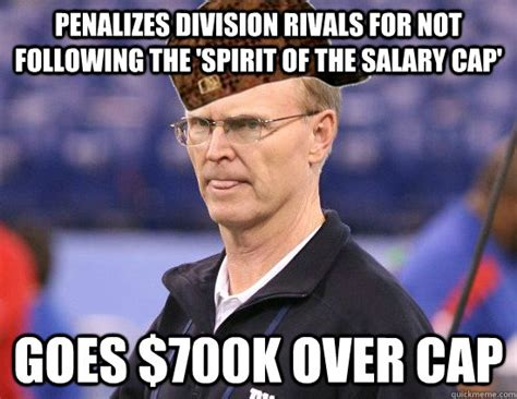 The Following Memes - penalizes division rivals for not following the spirit of the salary cap goes 700k over cap
