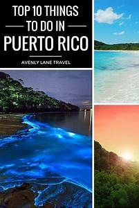 top 10 things to do in puerto rico united states With best places to honeymoon in the us