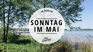 äpfel Pflücken Berlin : 11 tipps f r einen sch nen sonntag im mai mit vergn gen ~ Lizthompson.info Haus und Dekorationen